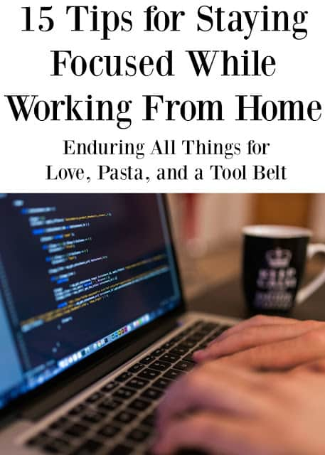 Work from home? My contributor Charlene has 15 Tips for Staying Focused While Working From Home!