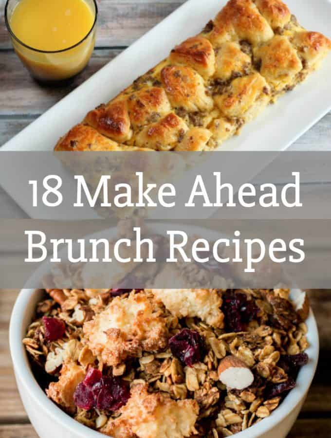 18 Make Ahead Brunch Recipes
