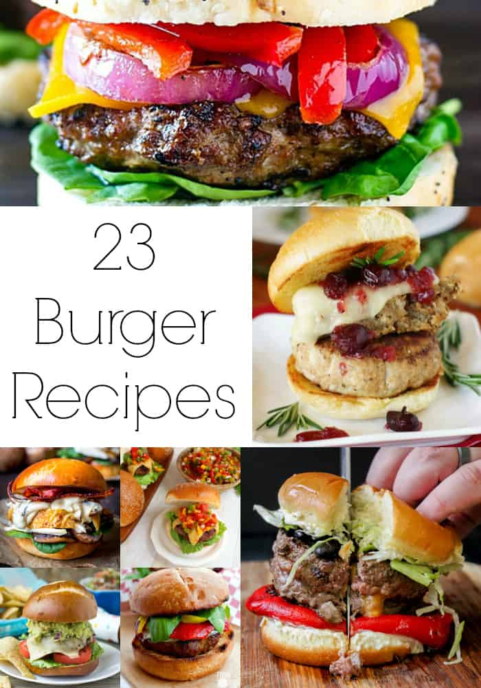 Love burgers? Then try one of these 23 Melt in Your Mouth Burger Recipes- Love, Pasta and a Tool Belt | grilling | grill out | hamburgers | recipes | food | dinner |