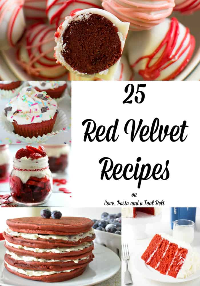 Get ready for all things red and delicious with these 25 Red Velvet Recipes!- Love, Pasta and a Tool Belt | desserts | cupcakes | cake | cake pops| cookies | donuts | sweets | treats | trifle | dessert ideas | Valentine's Day |