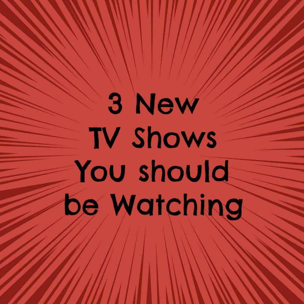 3 New TV Shows that you should be Watching! If you aren't watching these new fall tv shows then you need to check them out now!
