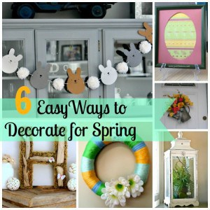 6 Easy Ways to Decorate for Easter- Love, Pasta and a Tool Belt | Easter | Spring | Decor | Decoration | Spring Decorating |
