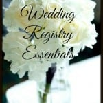 8 Wedding Registry Essentials- Love, Pasta and a Tool Belt | Wedding | Wedding Registry | Registry | Wedding Gifts|