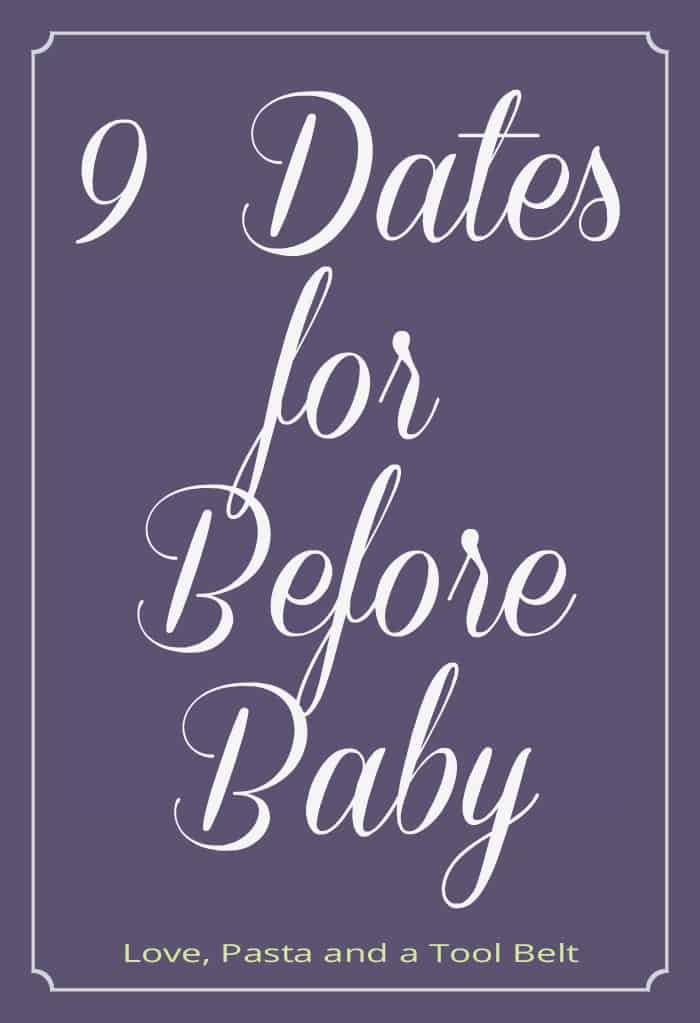 9-Dates-for-Before-Baby
