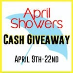 April Showers Cash Giveaway