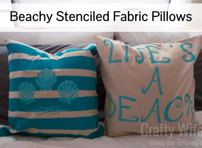 Beachy Stenciled Fabric Pillows- Guest Post