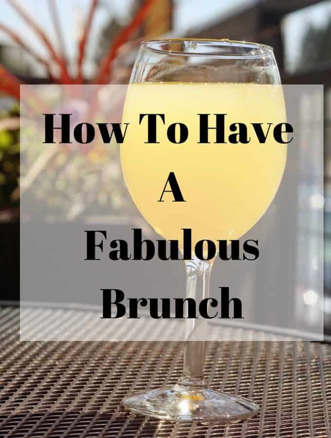 How to Have a Fabulous Brunch