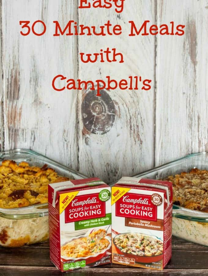 Easy 30 Minute Meals with Campbell's