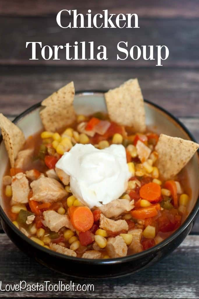 Loaded with vegetables and flavor this Chicken Tortilla Soup is the perfect warm meal!- Love, Pasta and a Tool Belt | recipes | food | soup recipes | chicken recipe | comfort food |