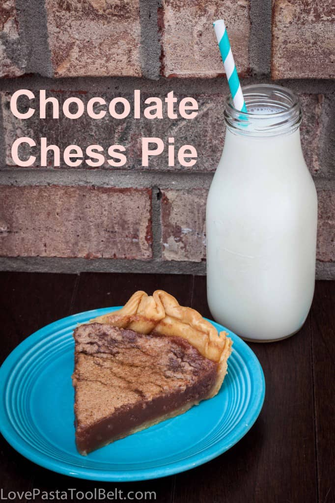 Chocolate Chess Pie- Love, Pasta and a Tool Belt