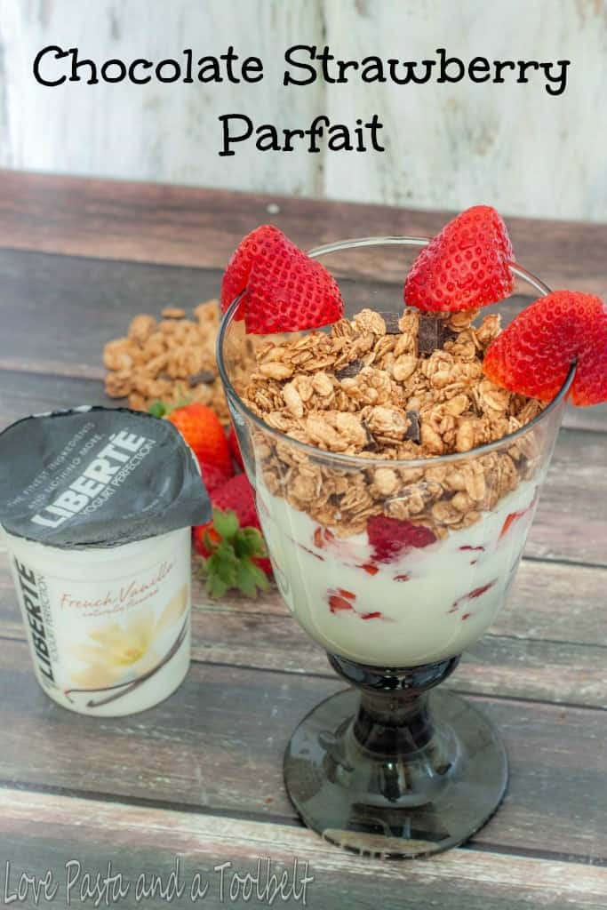 Chocolate Strawberry Parfait with Liberté® Méditerranée®- Love, Pasta and a Tool Belt #ad #YogurtPerfection  | yogurt | parfait | breakfast | granola | easy breakfast |