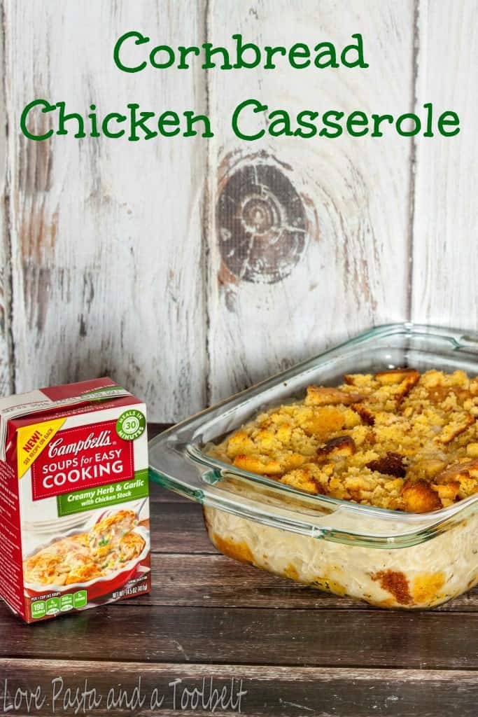 Easy 30 Minute Meals with Campbell's- Love, Pasta and a Tool Belt #ad #WeekNightHero | recipes | easy recipes | easy dinner ideas | dinner | dinner recipes | casseroles |