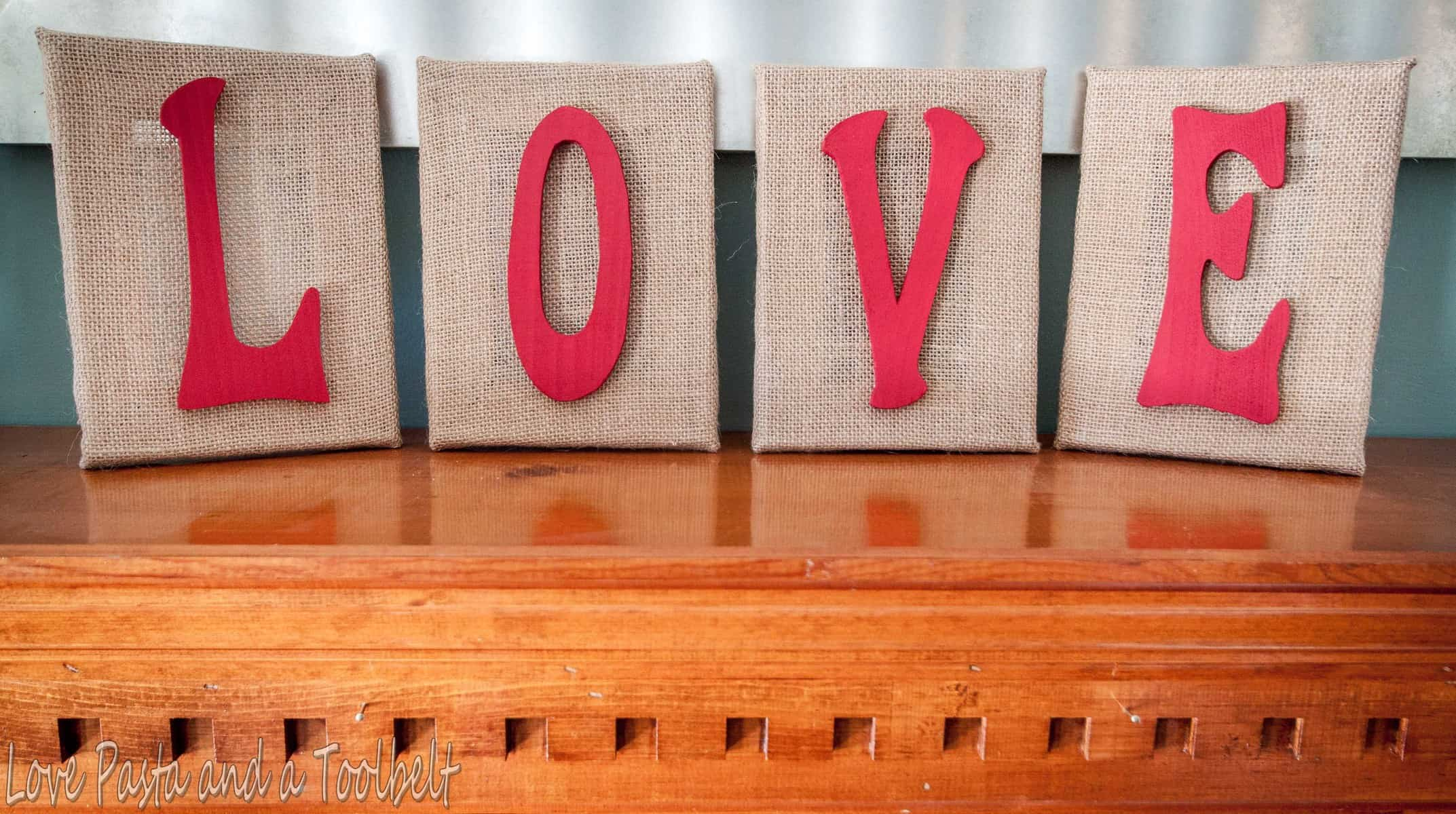 Diy burlap love letters love pasta and a tool belt - Home decorating items pict ...