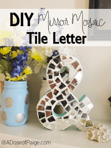 DIY Mosaic Tile Letter