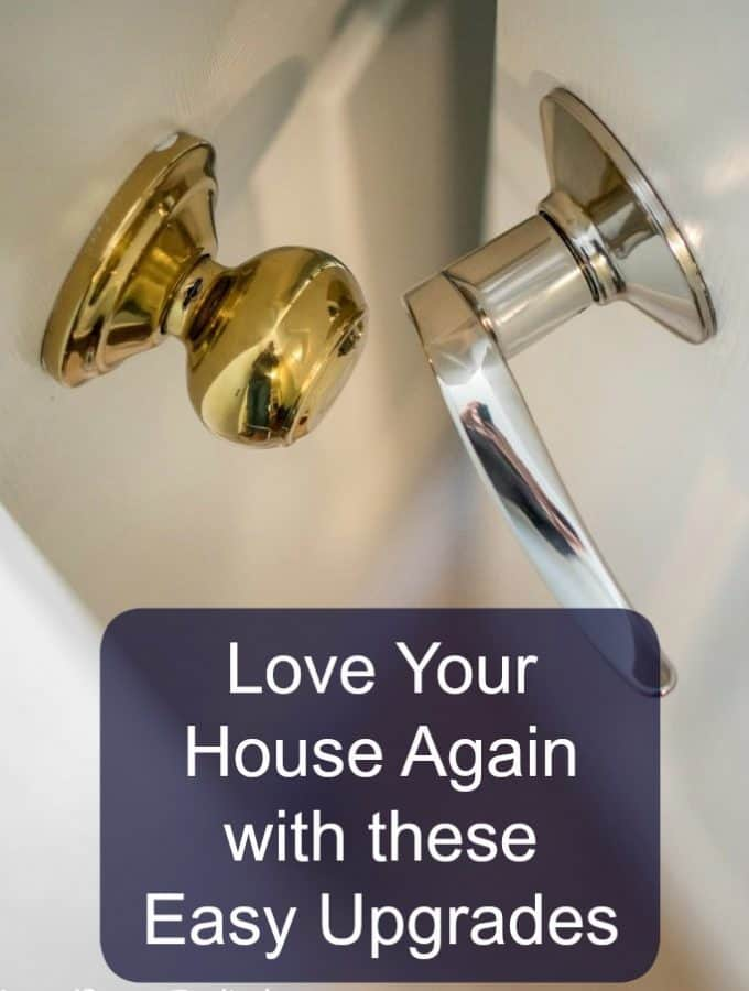 Love Your House Again with these Easy Upgrades