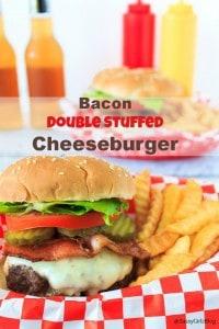 Double Stuffed Bacon Cheeseburger