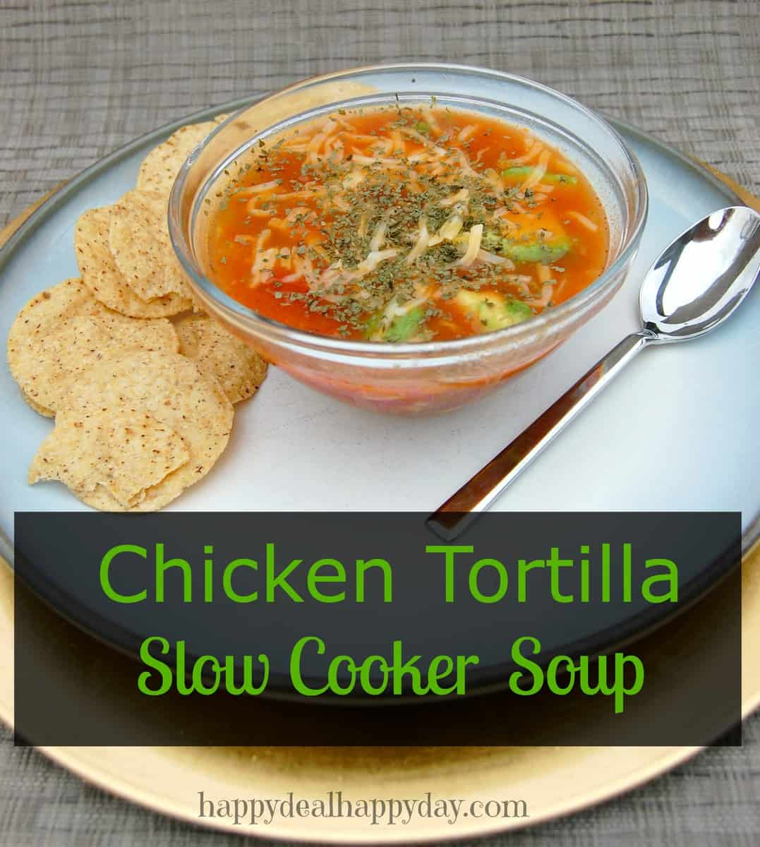 Healthier Slow Cooker Chicken Tortilla Soup Recipe