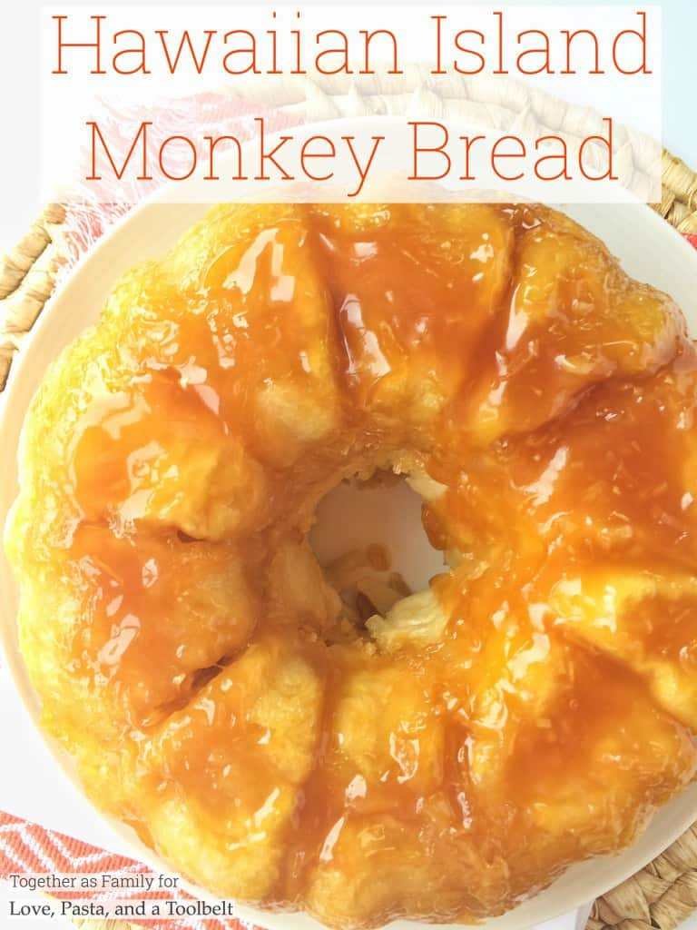 My guest poster Jessica is sharing this recipe for Hawaiian Island Monkey Bread- Love, Pasta and a Tool Belt | dessert | bread | recipe | sweets | recipes |