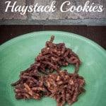 No Bake Haystack Cookies- Love, Pasta and a Tool Belt #nobake #cookies