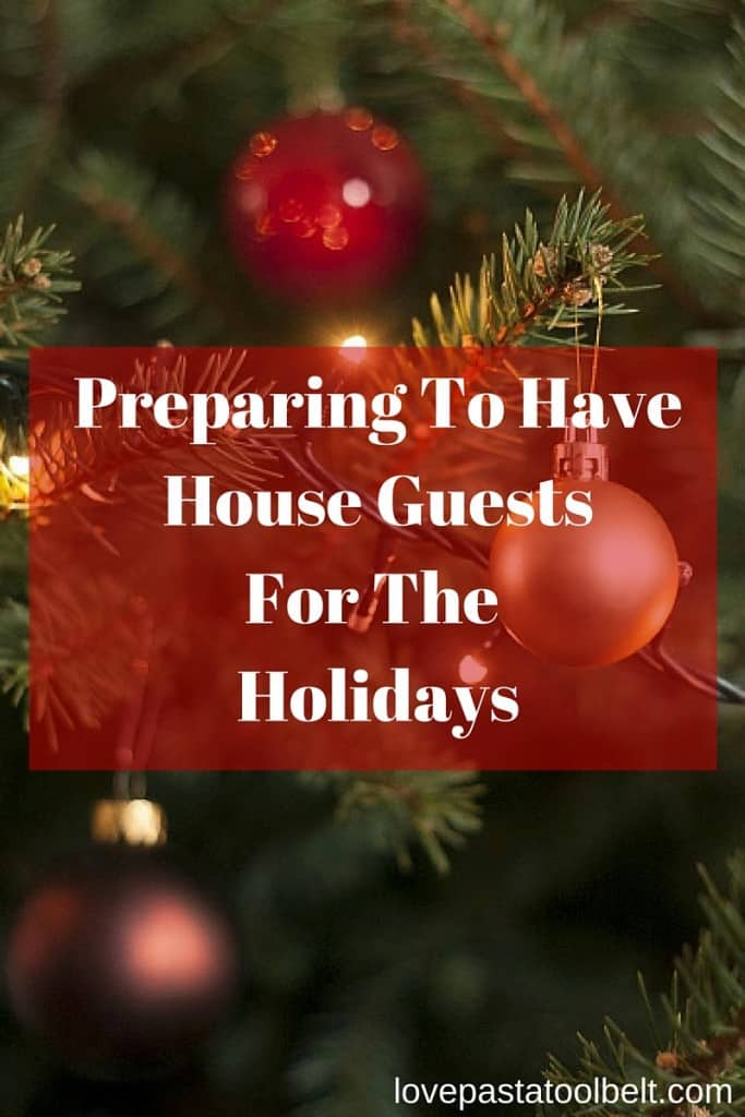 My contributor Rebecca is sharing her Tips for Preparing for Holiday Guests- Love, Pasta and a Tool Belt | Christmas | Holidays | Guests | Home | House tips | Visitors |