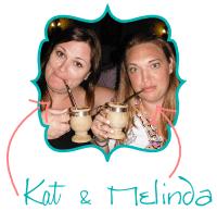 Kat & Melinda