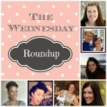 The Wednesday Round Up #3