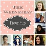The Wednesday Round Up #10