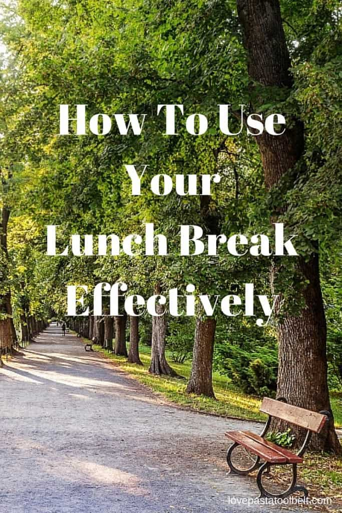 My contributor Rebecca is sharing How to Use Your Lunch Break Effectively- Love, Pasta and a Tool Belt | work | how to |