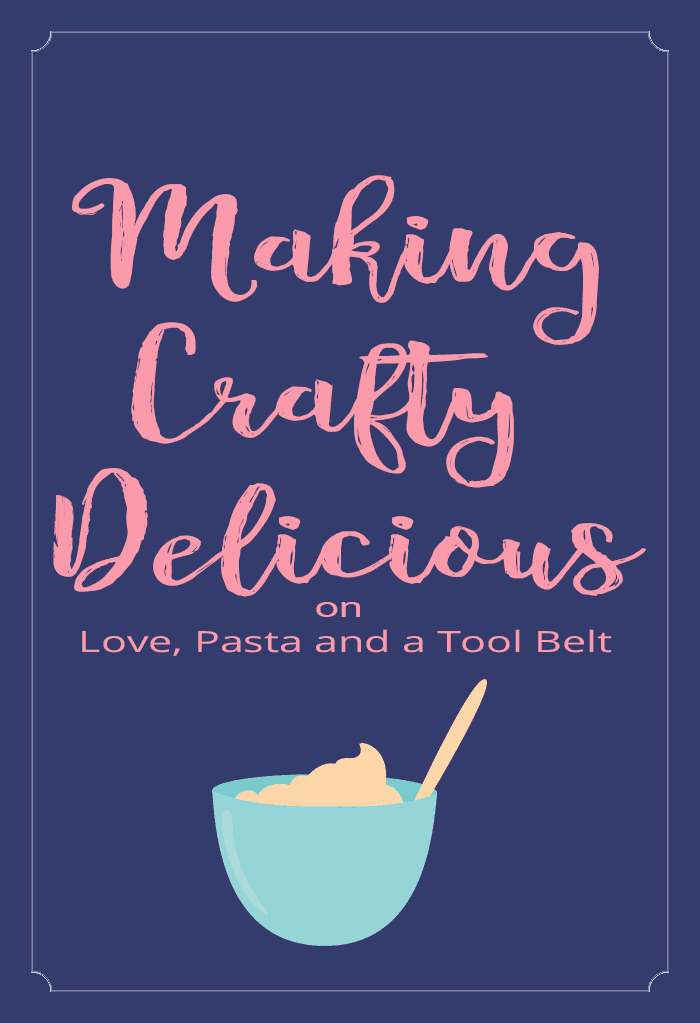 I'm so excited to talk about my new blog design and how I'm Making Crafty Delicious for you at Love, Pasta and a Tool Belt