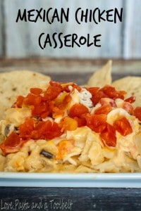 Mexican Chicken Casserole- Love, Pasta and a Tool Belt | chicken | recipe | family recipe | food | dinner | casserole |