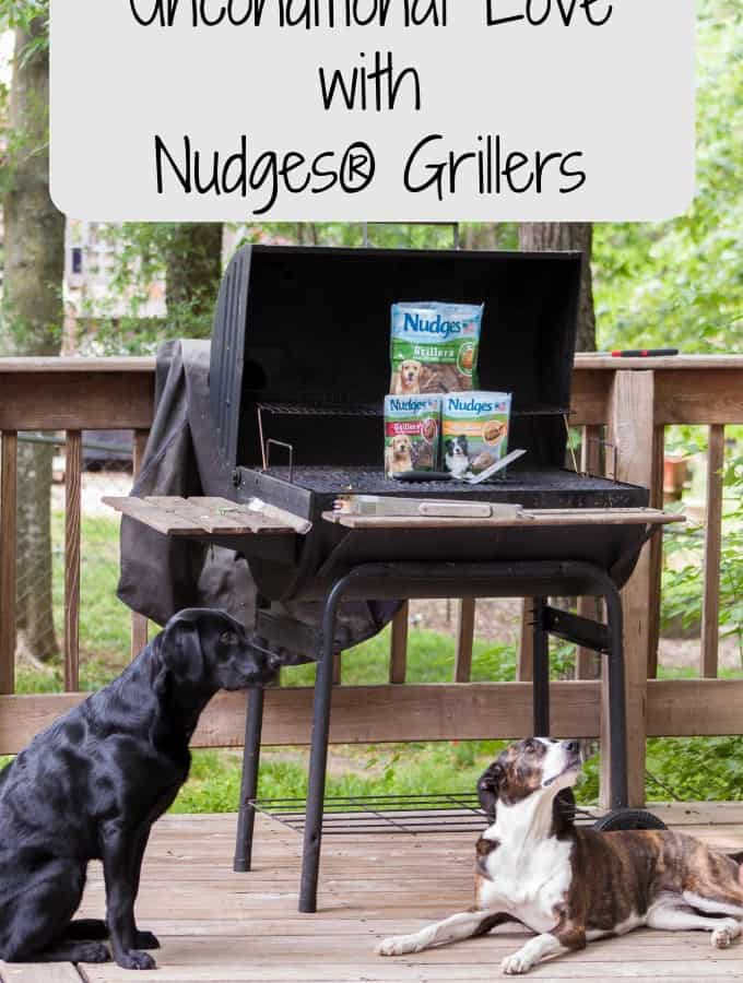 Unconditional Love with Nudges® Grillers