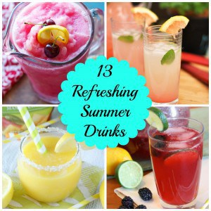 13 Refreshing Summer Drinks- Love, Pasta and a Tool Belt