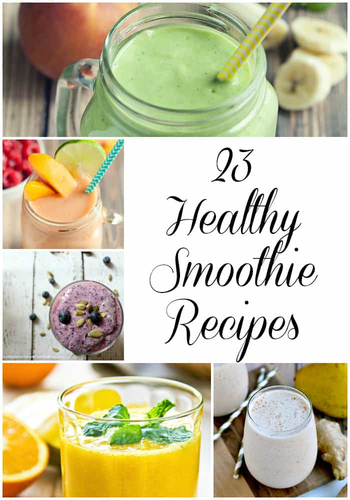 23 Healthy Smoothie Recipes- Love, Pasta and a Tool Belt | healthy | smoothies | recipes | food | breakfast | snacks | healthy recipes | healthy smoothies | fruit | vegetables |