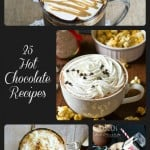 25 Hot Chocolate Recipes- Love, Pasta and a Tool Belt | hot chocolate | hot cocoa | drinks | hot drinks | chocolate |