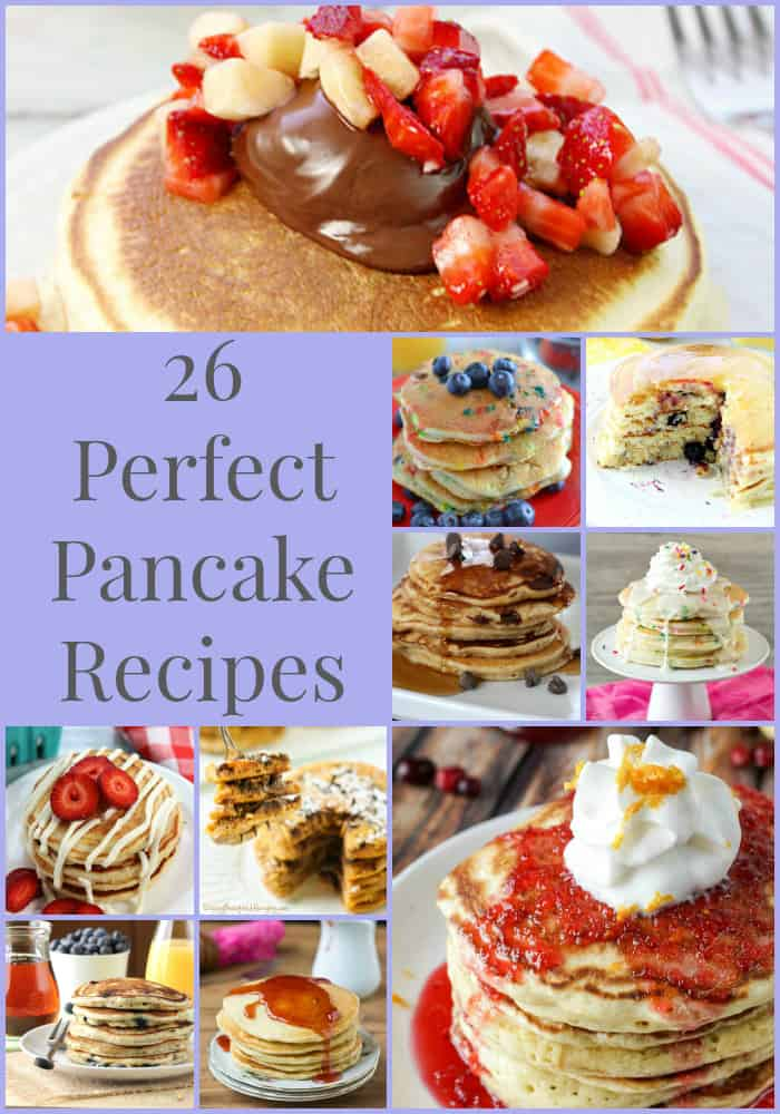 26 Perfect Pancake Recipes- Love, Pasta and a Tool Belt | pancakes | recipes | breakfast | brunch | National Pancake Day |