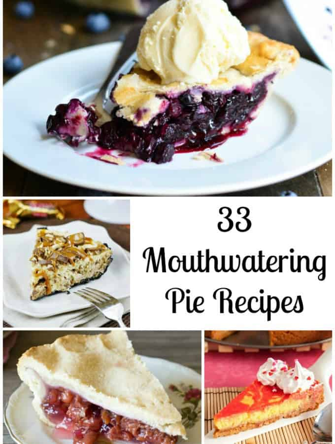 33 Mouthwatering Pie Recipes