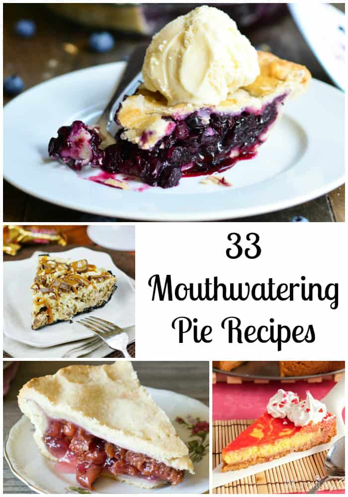 33 Mouthwatering Pie Recipes- Love, Pasta and a Tool Belt | pie recipes | Pi Day | desserts | dessert recipes |