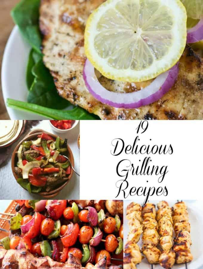 19 Delicious Grilling Recipes