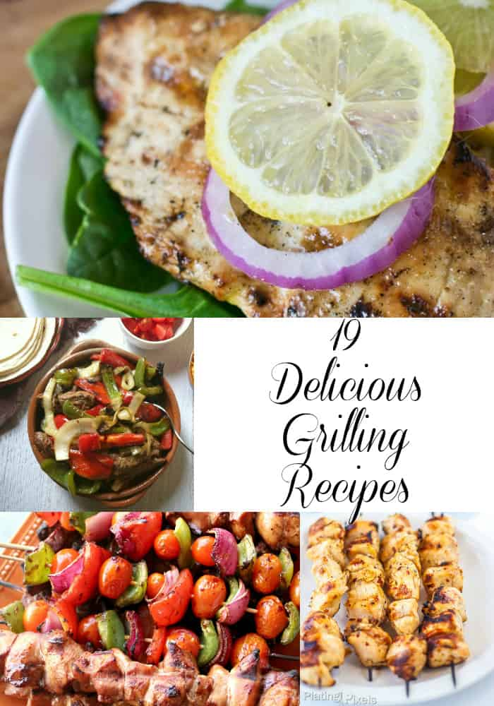 19 Delicious Grilling Recipes- Love, Pasta and a Tool Belt | grilling | grill | grill out | bbq | recipes |