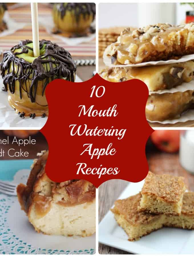 10 Mouth Watering Apple Recipes