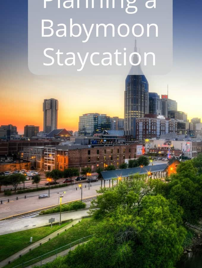 Planning a Babymoon Staycation