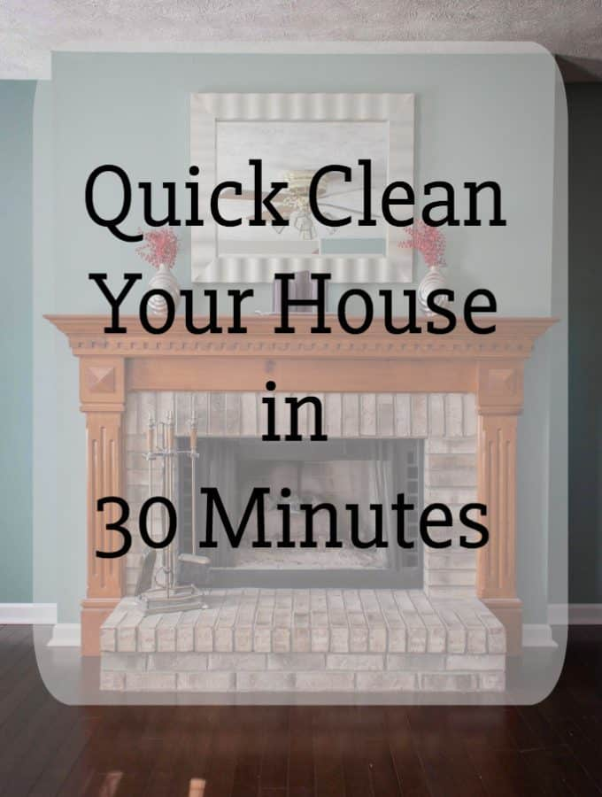 Quick Clean Your House in 30 Minutes