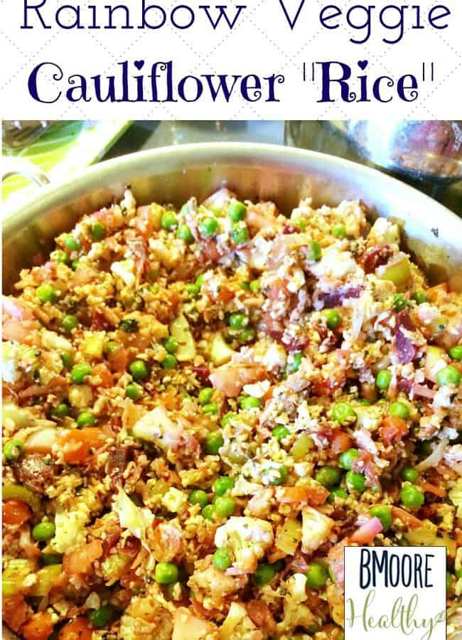 """Welcome to my contributor Betsy from BMoore Healthy as she shares her recipe for Rainbow Veggie Cauliflower """"Rice"""" This is a great healthy side dish recipe. Click thru for full recipe or Repin to save for later"""