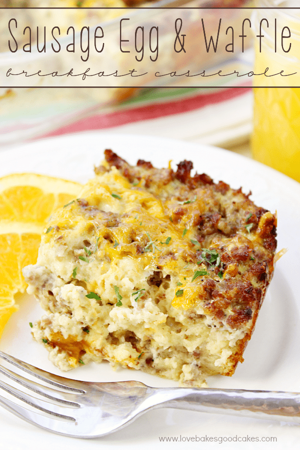 Sausage Egg and Waffle Breakfast Casserole from Love Bakes Good Cakes