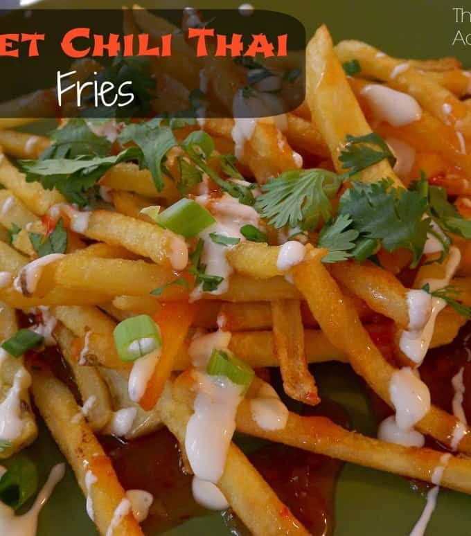 Sweet Thai Chili Fries- Guest Post