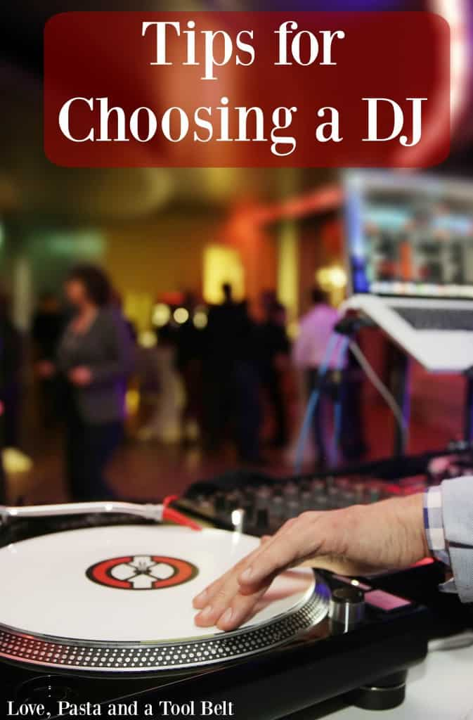 Planning your wedding? Here are some Tips for Choosing a DJ for your Wedding Reception- Love, Pasta and a Tool Belt | wedding planning | plan | DJ | Reception |
