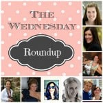 The Wednesday Round Up #22