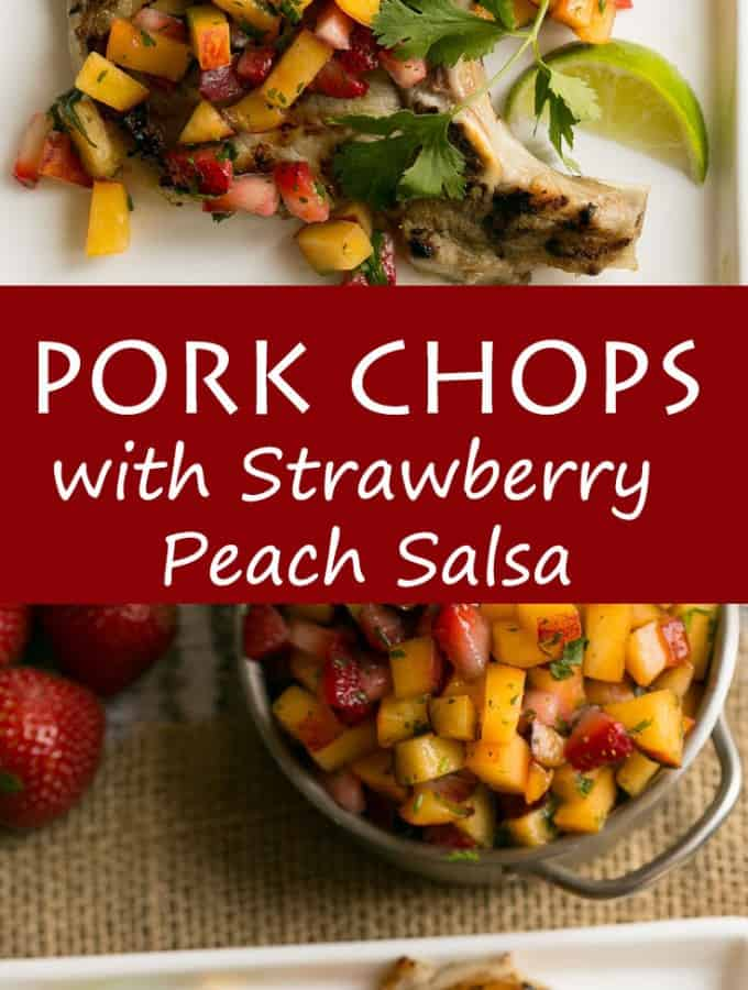 Pork Chops with Strawberry Peach Salsa